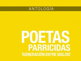Poetas parricidas o hijos pródigos