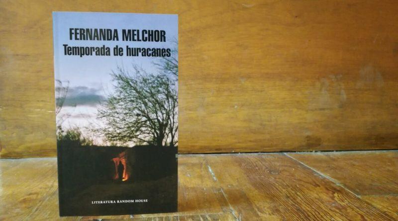 Temporada de huracanes, la nuevo libro de Fernanda Melchor.